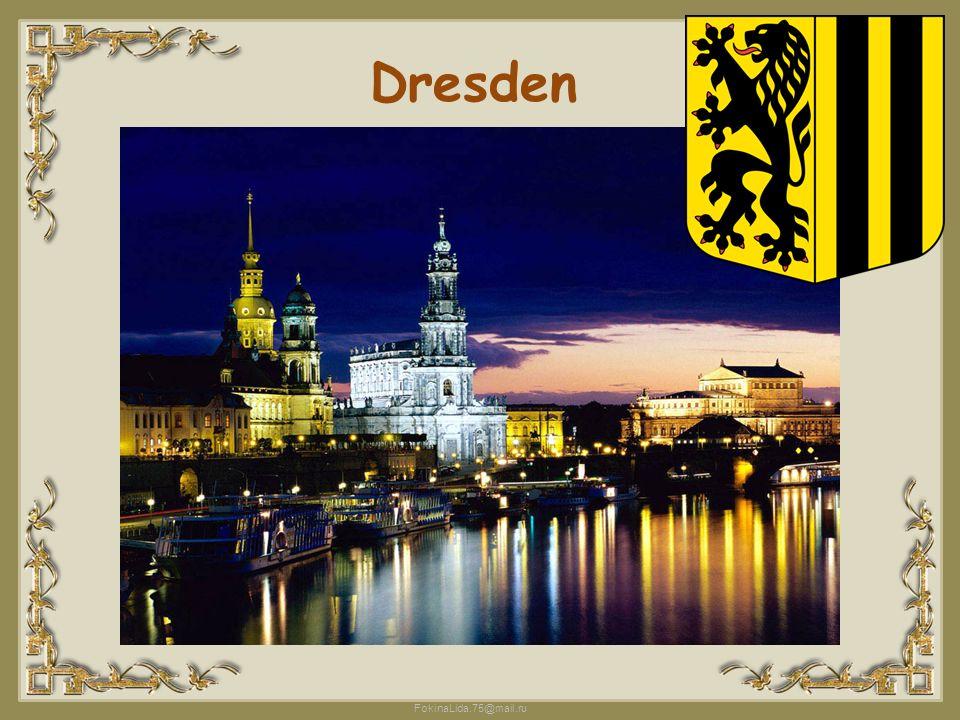 FokinaLida.75@mail.ru Dresden ist die Hauptstadt des Bun deslandes Sachsen.