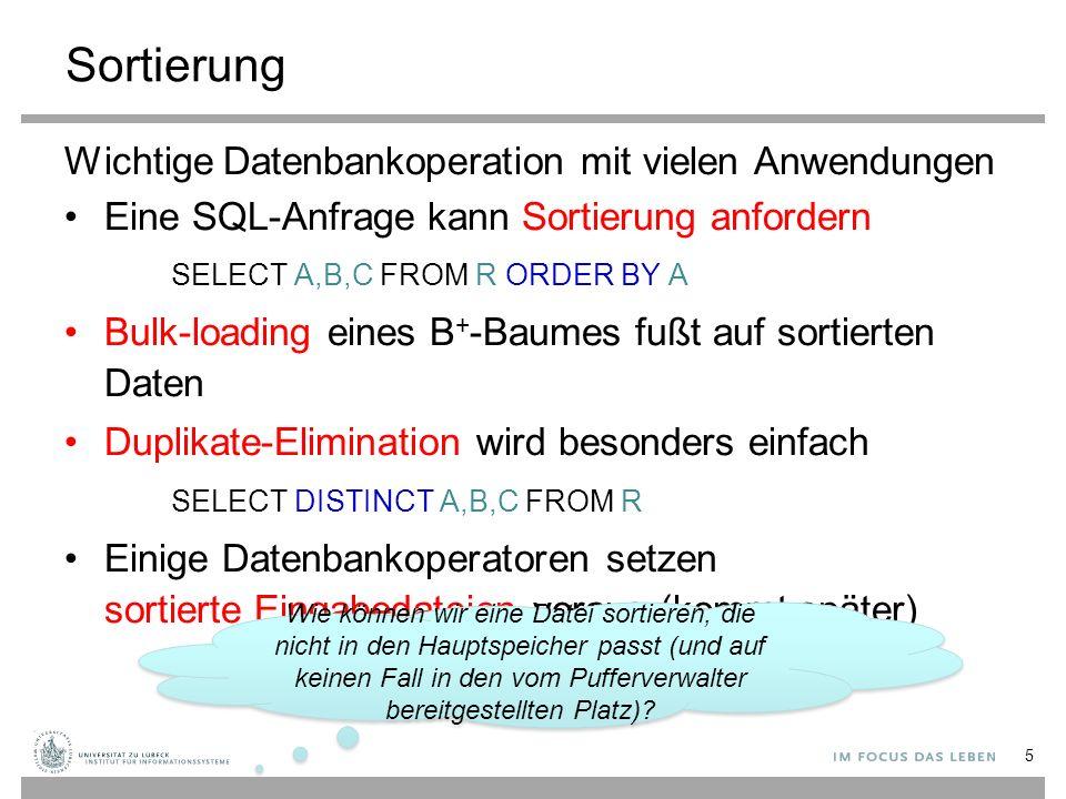 Zwei-Wege-Mischsortieren (Merge Sort) Sortierung von Dateien beliebiger Größe in nur 3 Seiten aus dem Pufferverwalter Sortierung von N Seiten in mehreren Durchgängen 6