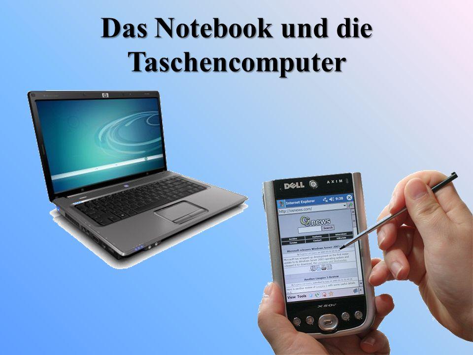Das Notebook und die Taschencomputer