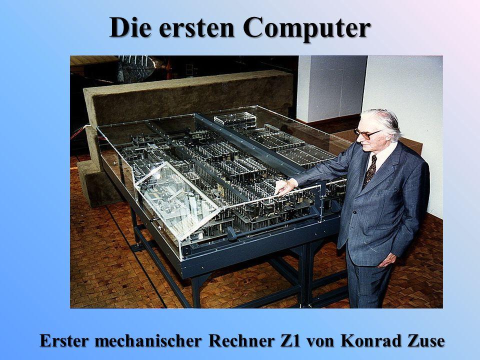 Die ersten Computer Erster mechanischer Rechner Z1 von Konrad Zuse