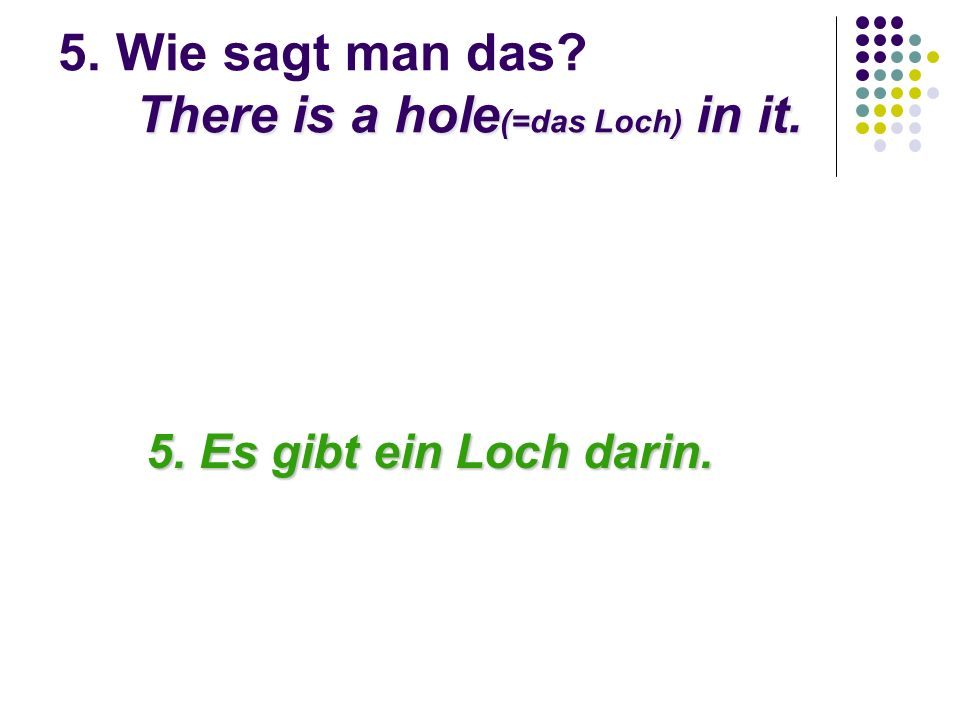 14.Wie sagt man: What can you play with it? Was kann man damit spielen?