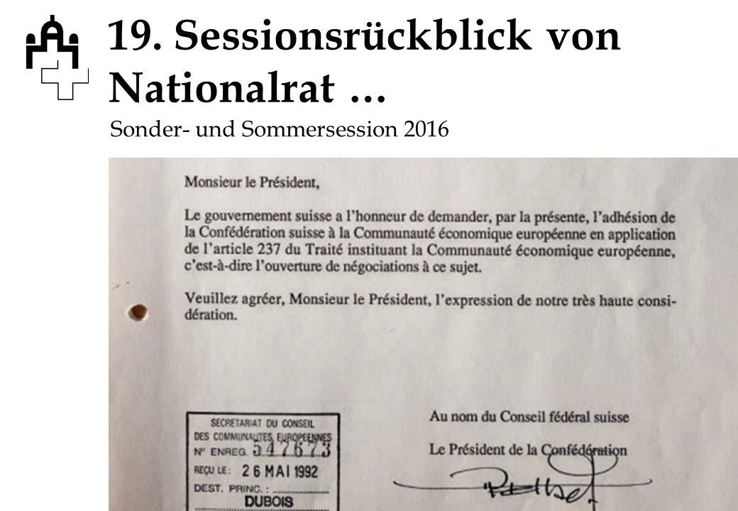 19. Sessionsrückblick von Nationalrat … Sonder- und Sommersession 2016