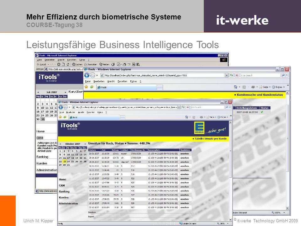 Mehr Effizienz durch biometrische Systeme COURSE-Tagung 38 © it-werke Technology GmbH 2009Ulrich M.