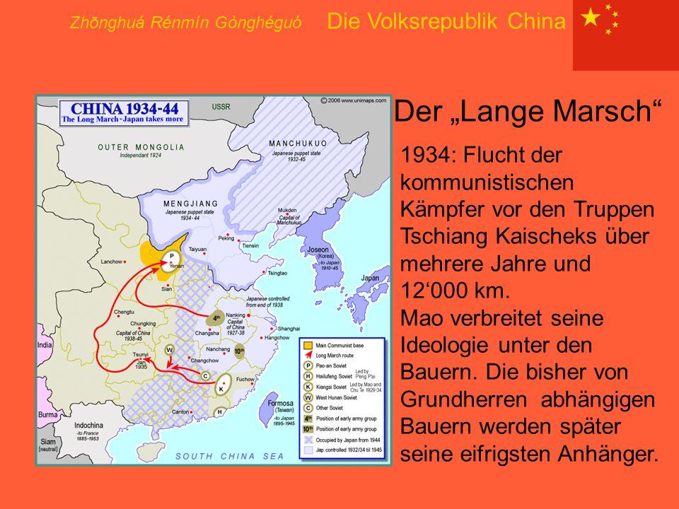 """Zhōnghuá Rénmín Gònghéguó Die Volksrepublik China Der """"Lange Marsch"""" 1934: Flucht der kommunistischen Kämpfer vor den Truppen Tschiang Kaischeks über"""