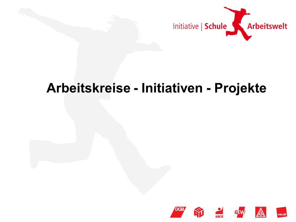 Arbeitskreise - Initiativen - Projekte