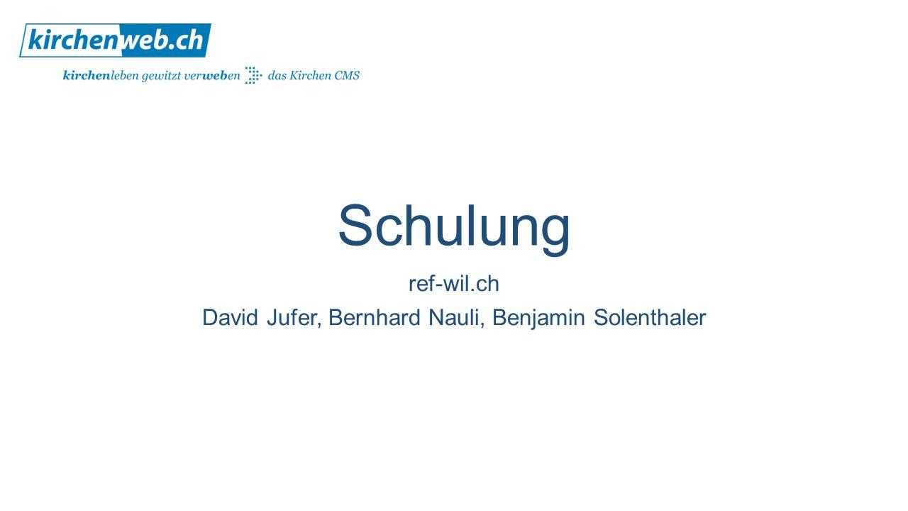 Schulung ref-wil.ch David Jufer, Bernhard Nauli, Benjamin Solenthaler