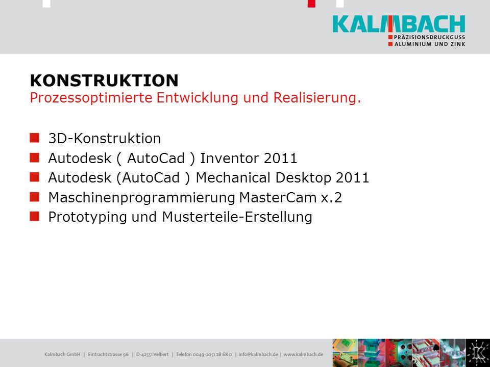 3D-Konstruktion Autodesk ( AutoCad ) Inventor 2011 Autodesk (AutoCad ) Mechanical Desktop 2011 Maschinenprogrammierung MasterCam x.2 Prototyping und M