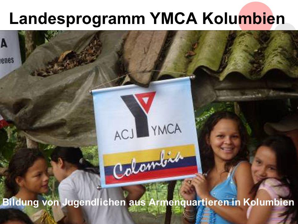10 Landesprogramm YMCA Kolumbien Bildung von Jugendlichen aus Armenquartieren in Kolumbien