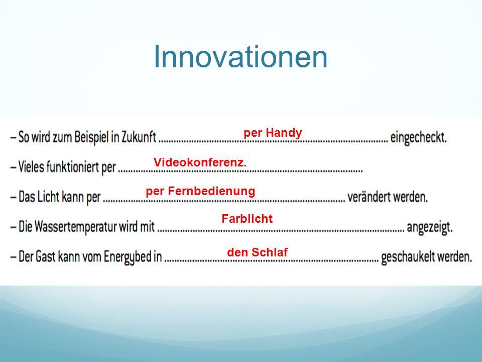 Innovationen per Handy Videokonferenz. per Fernbedienung Farblicht den Schlaf