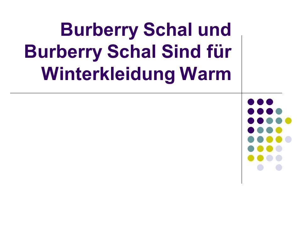 Burberry Schal und Burberry Schal Sind für Winterkleidung Warm