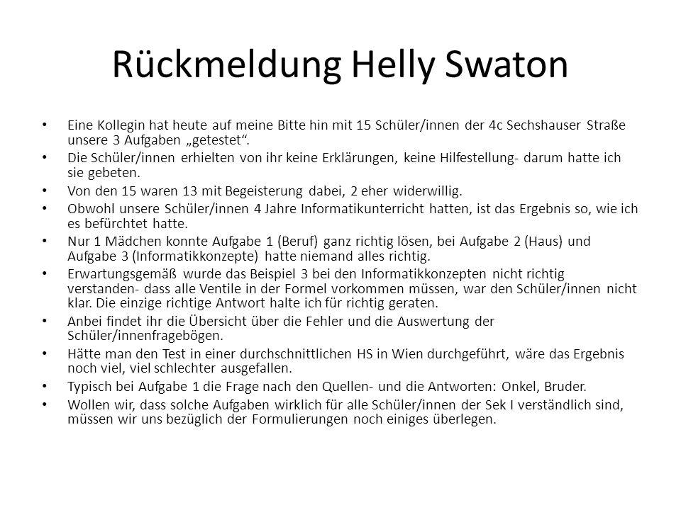 """Rückmeldung Helly Swaton Eine Kollegin hat heute auf meine Bitte hin mit 15 Schüler/innen der 4c Sechshauser Straße unsere 3 Aufgaben """"getestet ."""