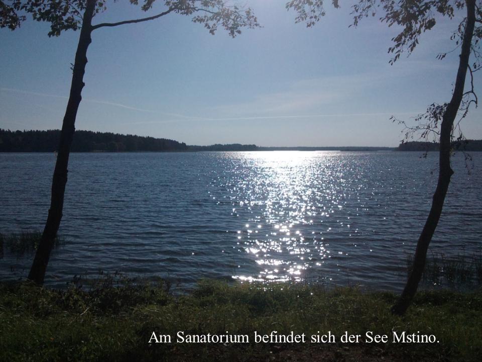 Am Sanatorium befindet sich der See Mstino.