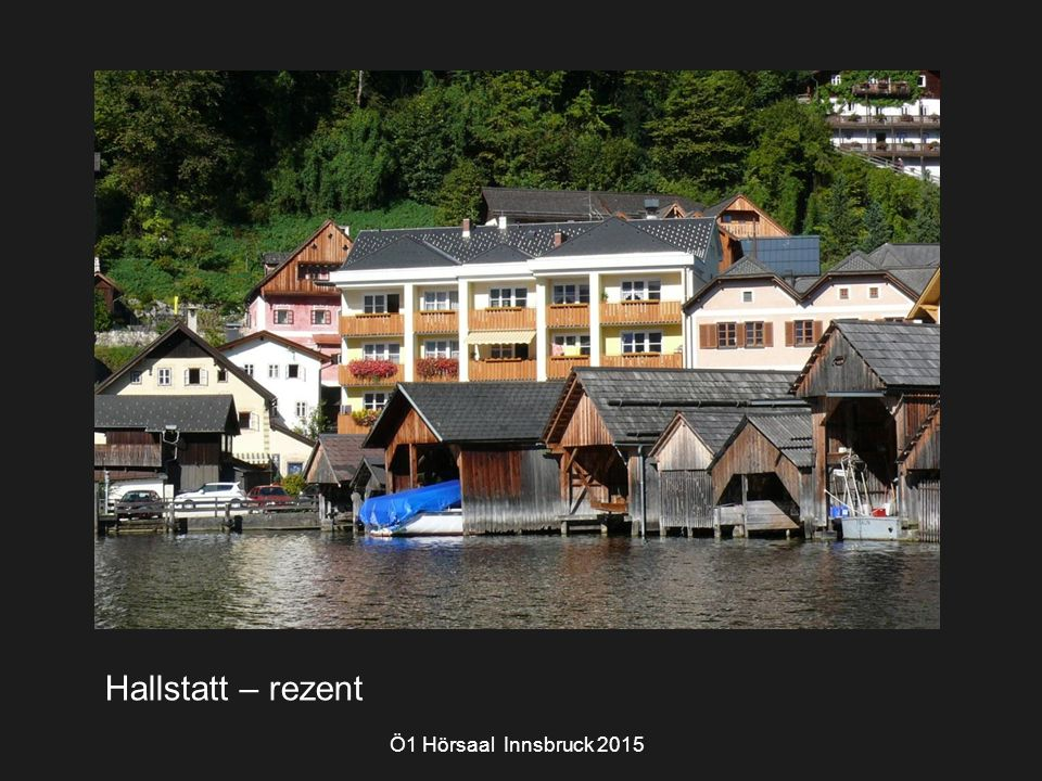 Ö1 Hörsaal Innsbruck 2015 Hallstatt – rezent