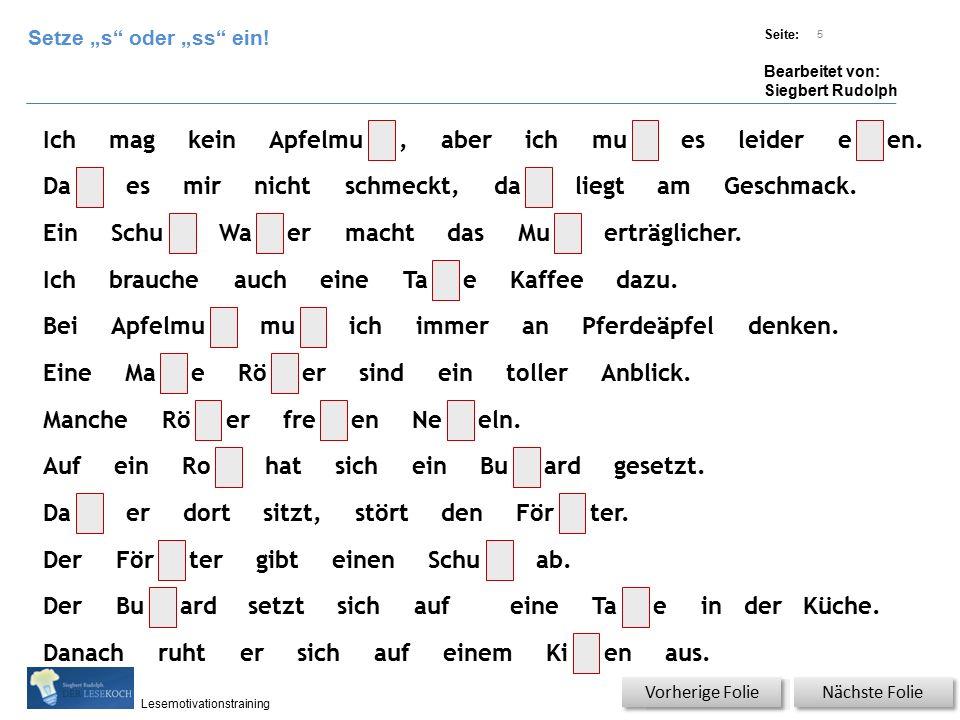 Übungsart: Titel: Quelle: Seite: Bearbeitet von: Siegbert Rudolph Lesemotivationstraining 6 Titel: Quelle: Psst, psst, ich kann es jetzt!