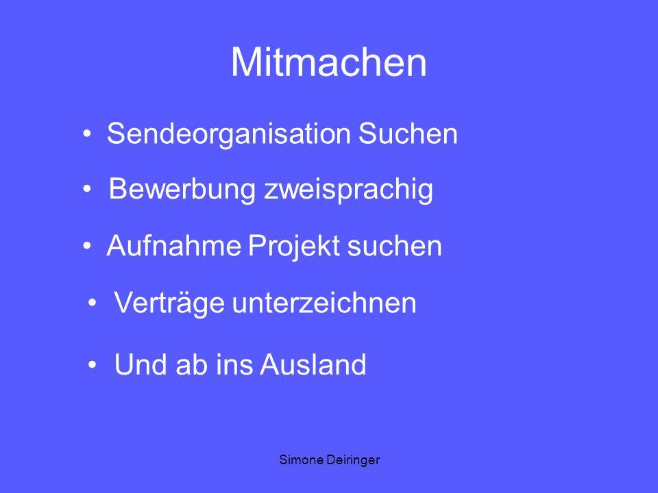 Simone Deiringer Mitmachen Sendeorganisation Suchen Bewerbung zweisprachig Aufnahme Projekt suchen Verträge unterzeichnen Und ab ins Ausland