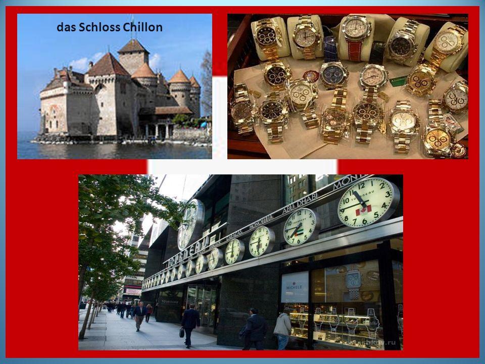 das Schloss Chillon