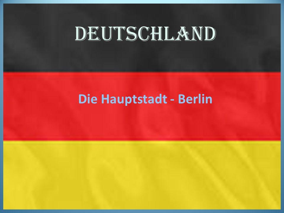 Deutschland Die Hauptstadt - Berlin
