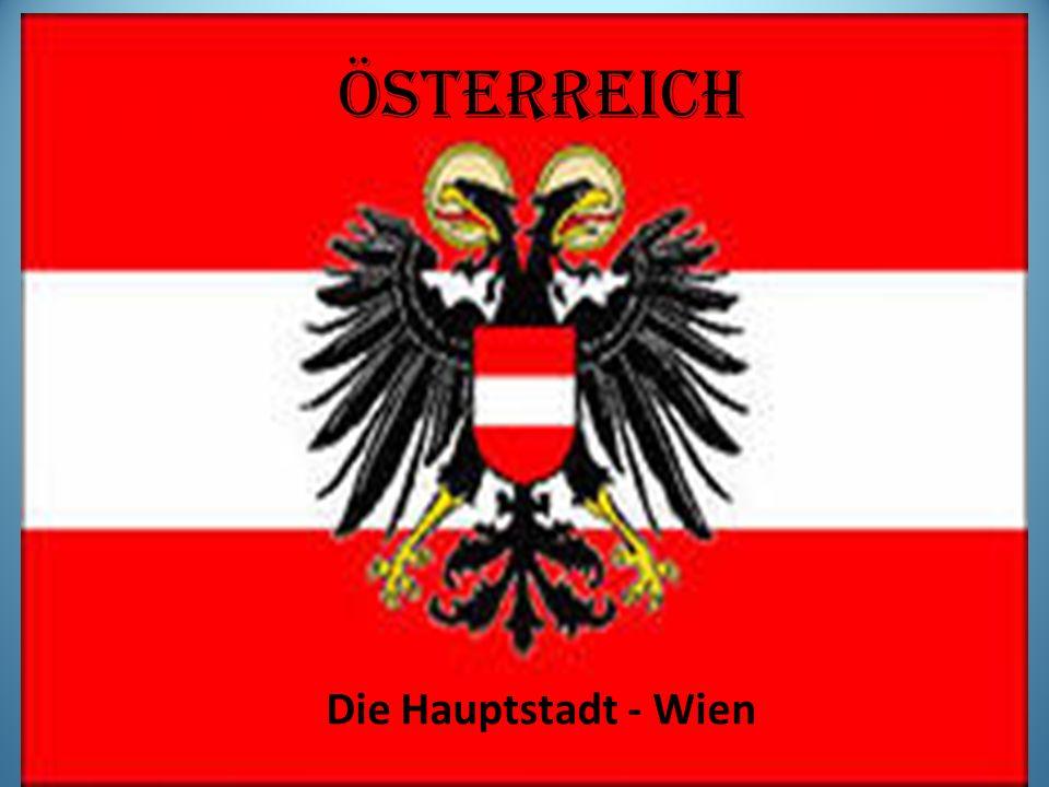 Österreich Die Hauptstadt - Wien
