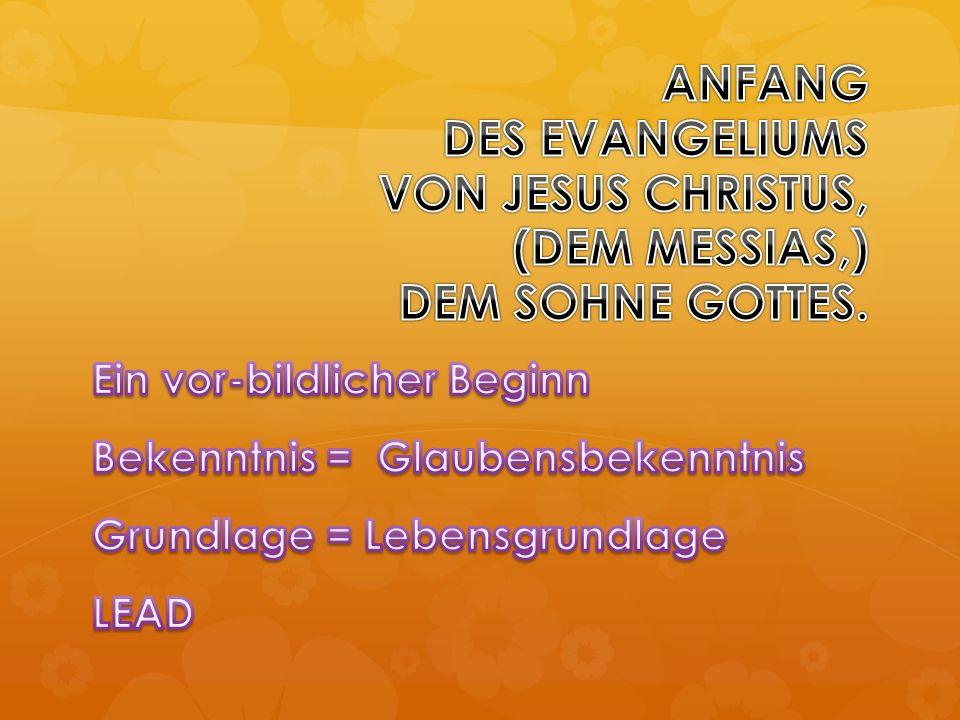 Botschaft, ein Dreiklang 1. Wüste = Ab-Geschiedenheit 2. Tut Busse 3. lass dich taufen