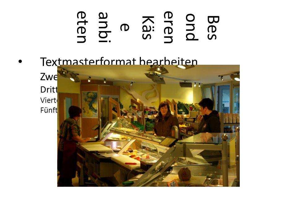 Textmasterformat bearbeiten Zweite Ebene Dritte Ebene Vierte Ebene Fünfte Ebene Bes ond ere Kühl pro dukt e anbi eten