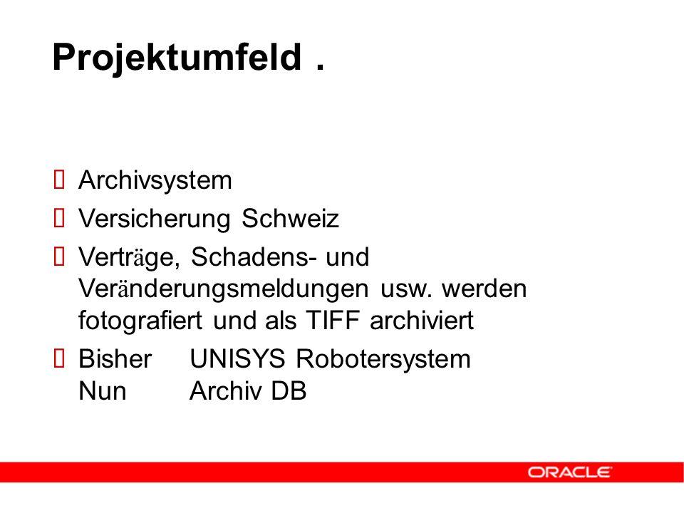  Archivsystem  Versicherung Schweiz  Vertr ä ge, Schadens- und Ver ä nderungsmeldungen usw.