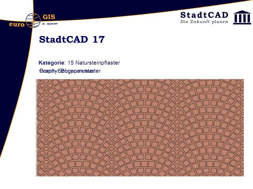 StadtCAD 17 Kategorie: 15 Natursteinpflaster Granit- SchuppenmusterPorphyr Bogenmuster