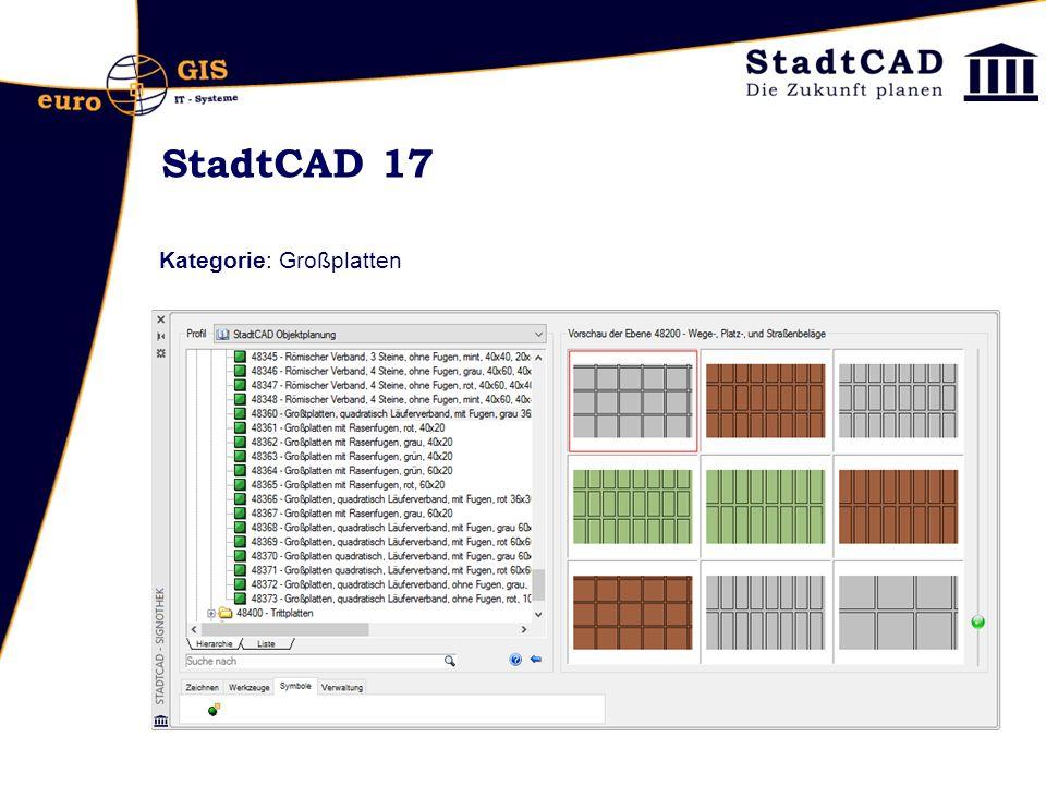 StadtCAD 17 Kategorie: Großplatten