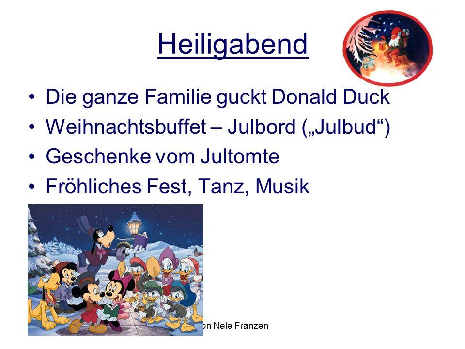 """von Nele Franzen Heiligabend Die ganze Familie guckt Donald Duck Weihnachtsbuffet – Julbord (""""Julbud"""") Geschenke vom Jultomte Fröhliches Fest, Tanz, M"""