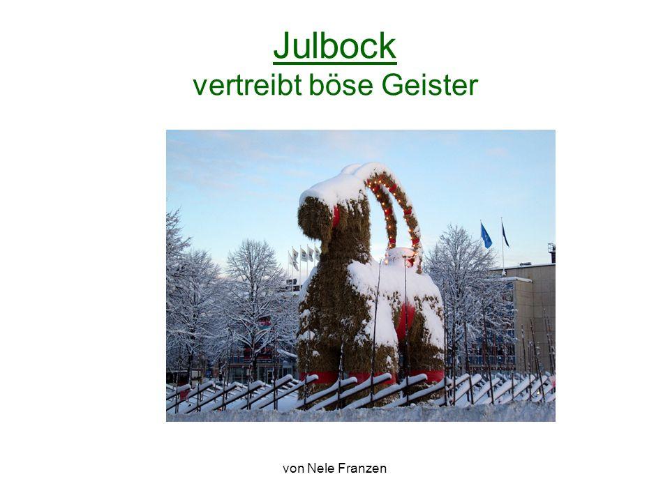 von Nele Franzen Julbock vertreibt böse Geister