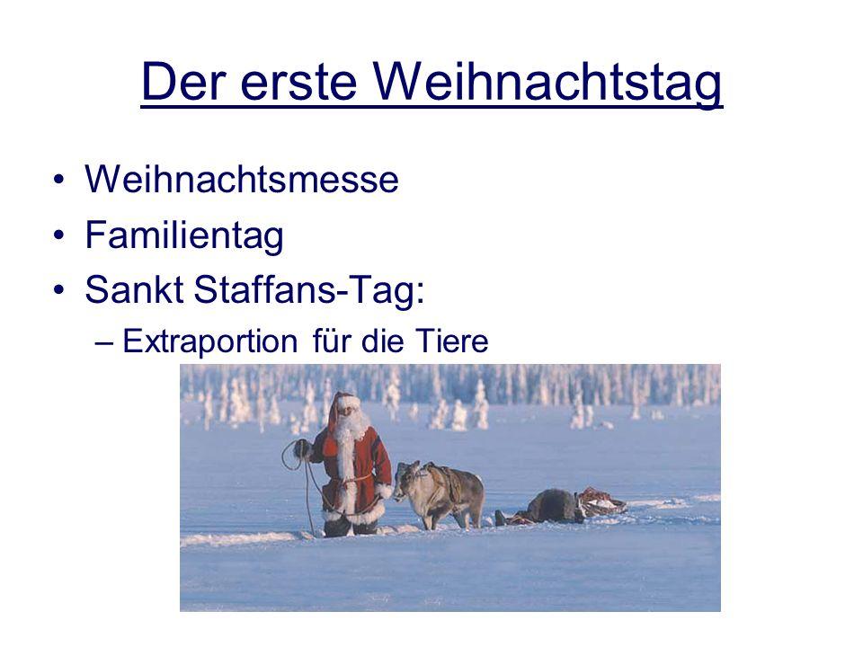 von Nele Franzen Der erste Weihnachtstag Weihnachtsmesse Familientag Sankt Staffans-Tag: –Extraportion für die Tiere