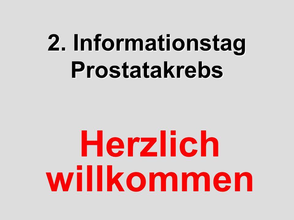 2. Informationstag Prostatakrebs Herzlich willkommen