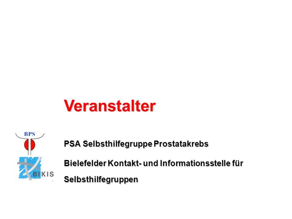 PSA Selbsthilfegruppe Prostatakrebs Bielefelder Kontakt- und Informationsstelle für Selbsthilfegruppen Veranstalter