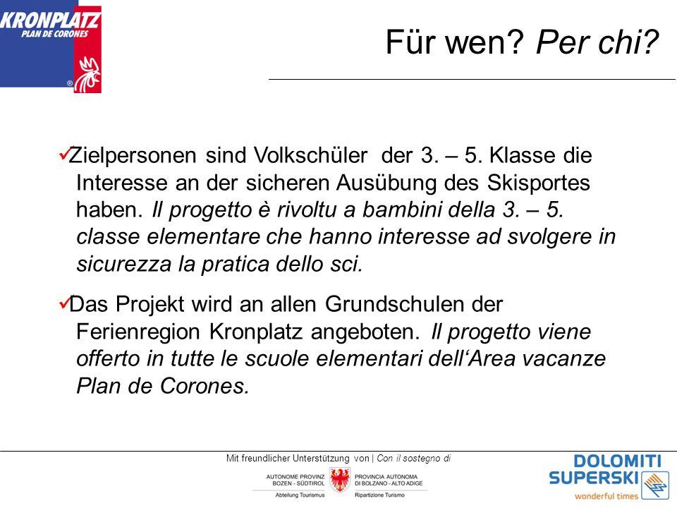 Mit freundlicher Unterstützung von | Con il sostegno di Für wen.