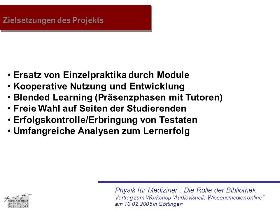 """Physik für Mediziner : Die Rolle der Bibliothek Vortrag zum Workshop """"Audiovisuelle Wissensmedien online"""" am 10.02.2005 in Göttingen Zielsetzungen des"""