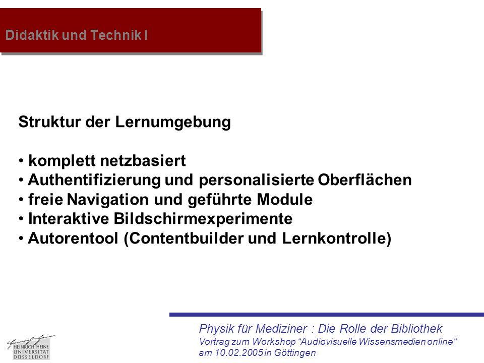 """Physik für Mediziner : Die Rolle der Bibliothek Vortrag zum Workshop """"Audiovisuelle Wissensmedien online"""" am 10.02.2005 in Göttingen Didaktik und Tech"""