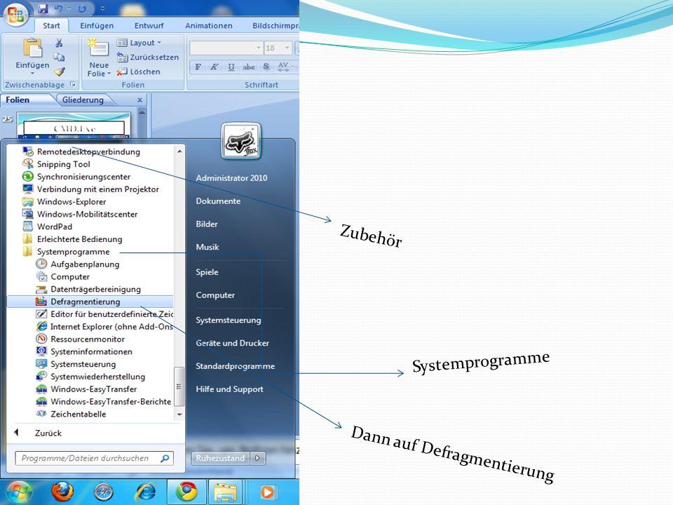 Systemprogramme Dann auf Defragmentierung Zubehör