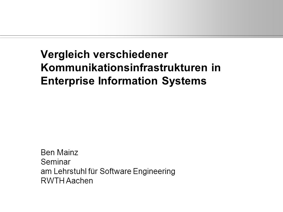 Seminar Ben Mainz Software Engineering RWTH Aachen 26.01.2015, Folie 2 Gliederung Serialisierung 2.