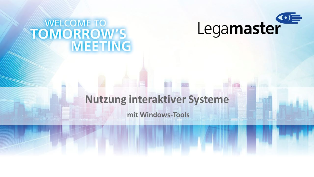 Nutzung interaktiver Systeme mit Windows-Tools