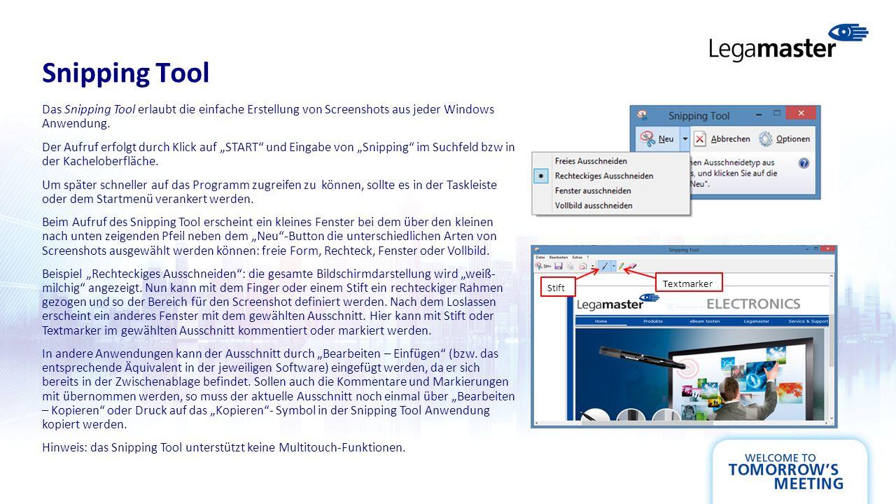 Snipping Tool Das Snipping Tool erlaubt die einfache Erstellung von Screenshots aus jeder Windows Anwendung.