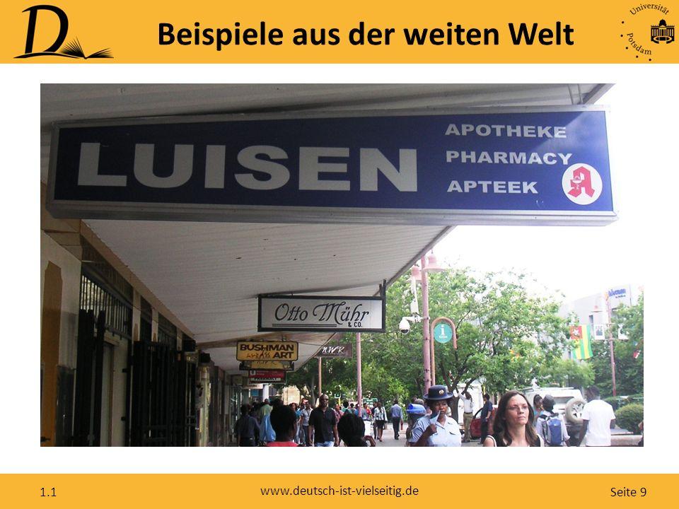Seite 9 www.deutsch-ist-vielseitig.de 1.1 Beispiele aus der weiten Welt