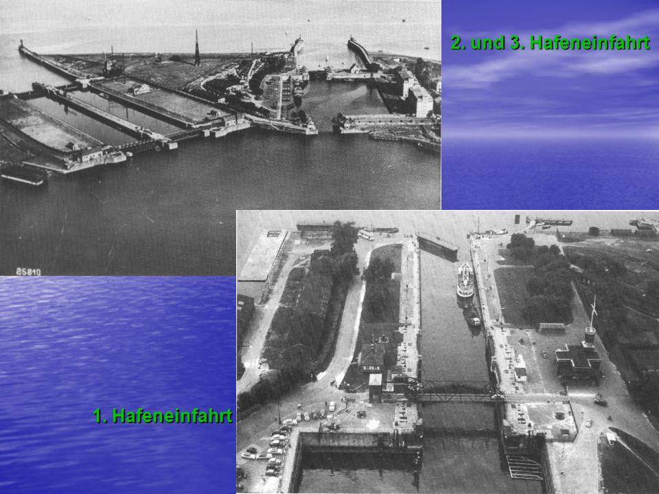 1. Hafeneinfahrt 2. und 3. Hafeneinfahrt