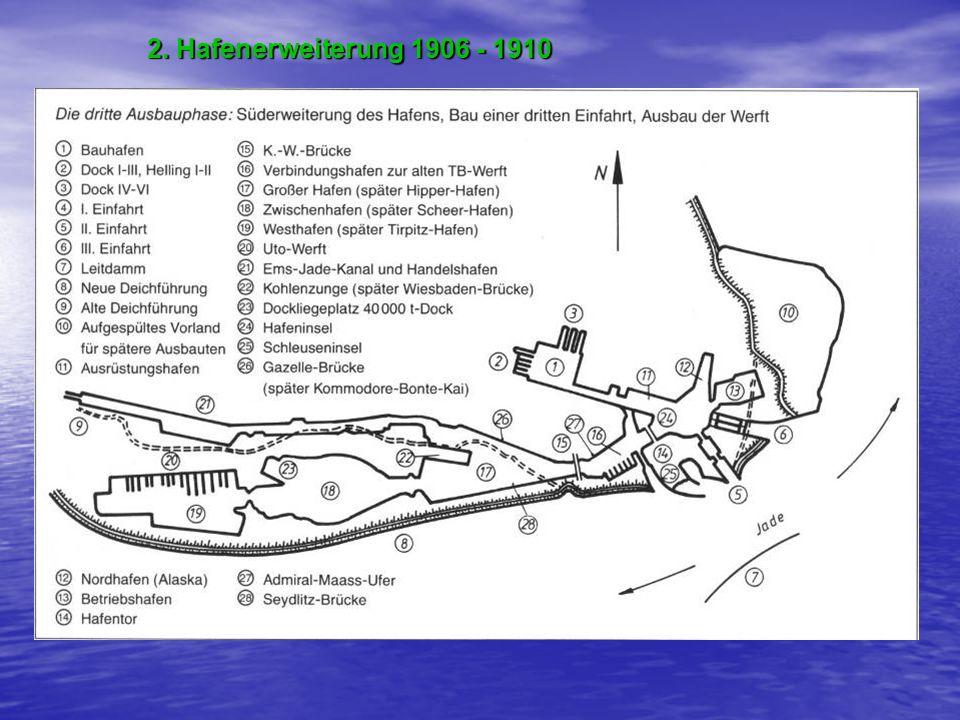 2. Hafenerweiterung 1906 - 1910