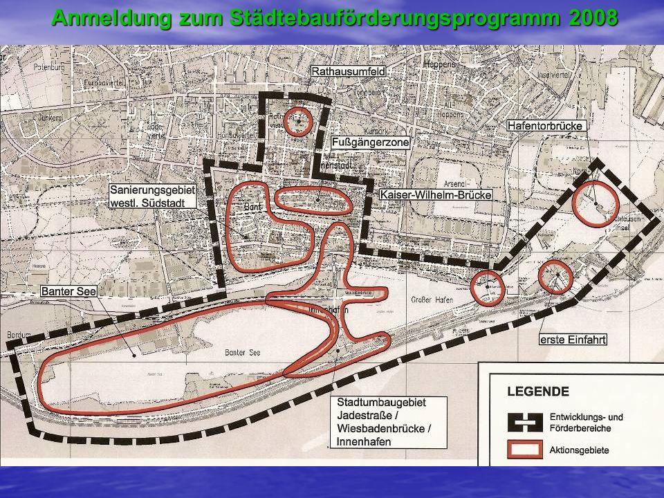 Anmeldung zum Städtebauförderungsprogramm 2008