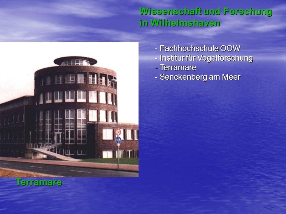 Terramare Wissenschaft und Forschung in Wilhelmshaven Fachhochschule OOW - Fachhochschule OOW - Institur für Vogelforschung - Terramare - Senckenberg