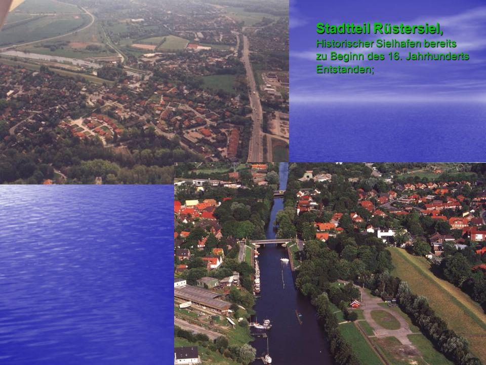 Stadtteil Rüstersiel, Historischer Sielhafen bereits zu Beginn des 16. Jahrhunderts Entstanden;