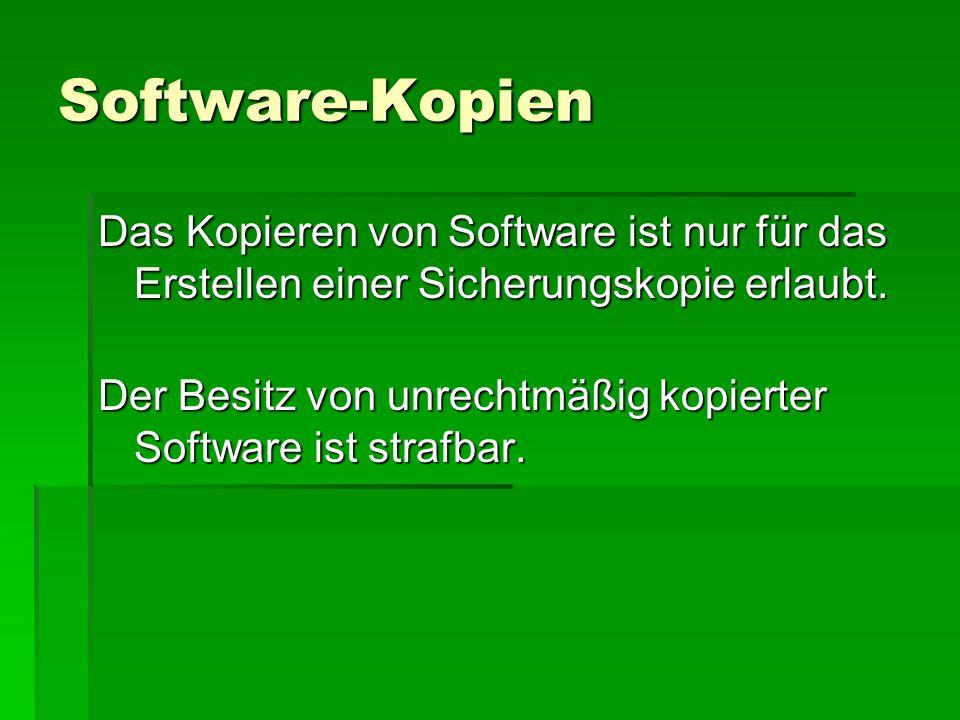 Software-Kopien Das Kopieren von Software ist nur für das Erstellen einer Sicherungskopie erlaubt.