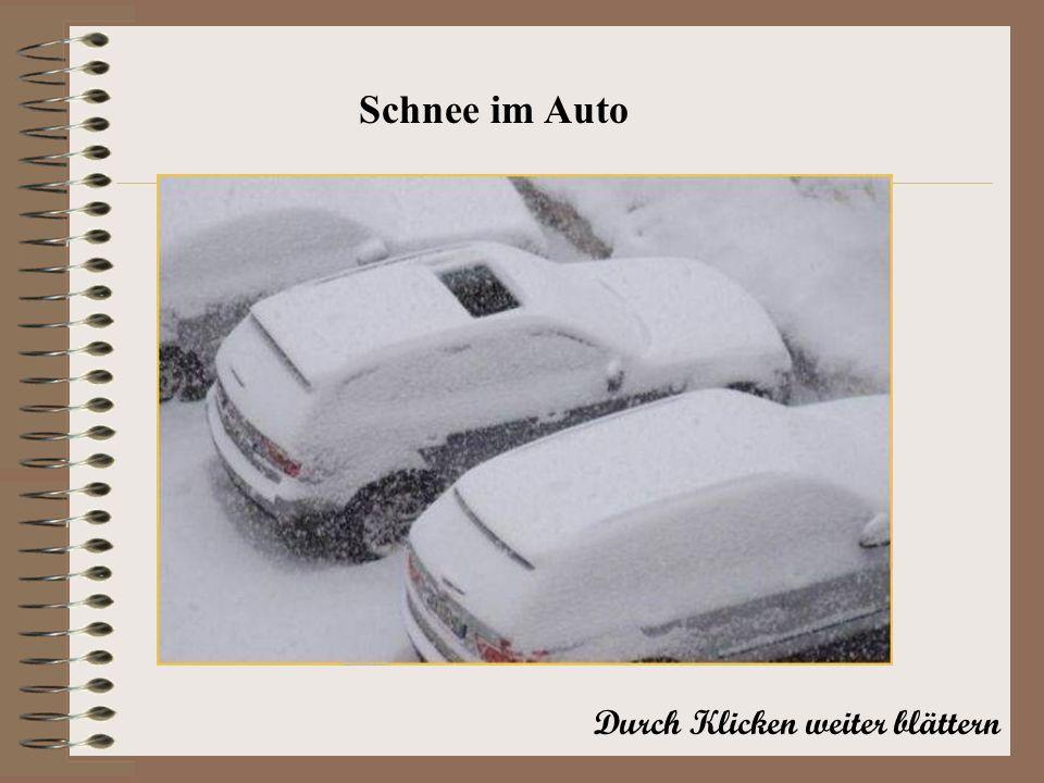 Durch Klicken weiter blättern Schnee im Auto