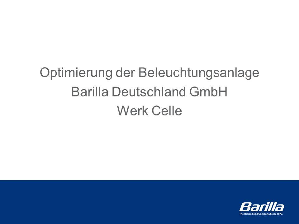 Optimierung der Beleuchtungsanlage Barilla Deutschland GmbH Werk Celle
