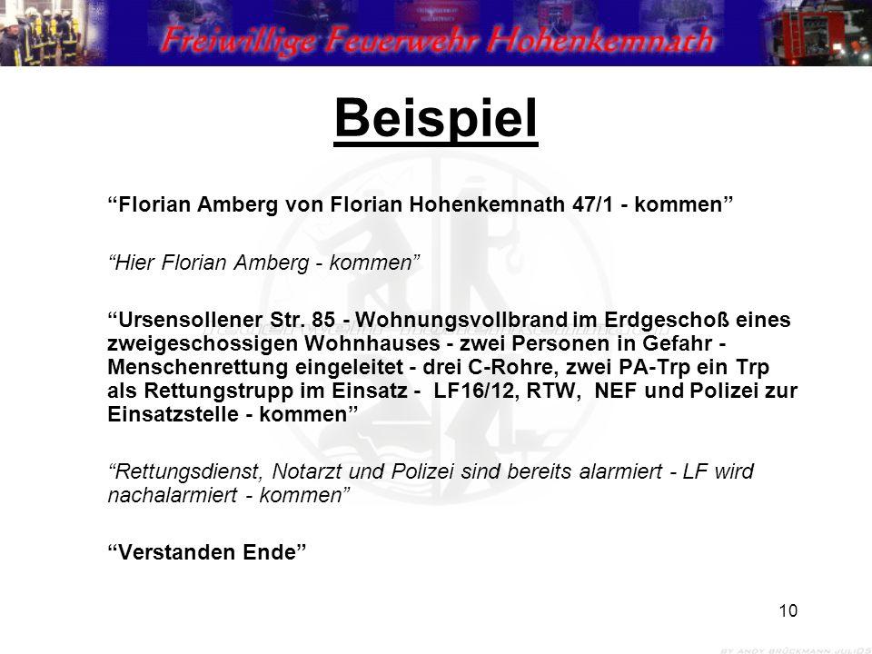 """10 Beispiel """"Florian Amberg von Florian Hohenkemnath 47/1 - kommen"""" """"Hier Florian Amberg - kommen"""" """"Ursensollener Str. 85 - Wohnungsvollbrand im Erdge"""