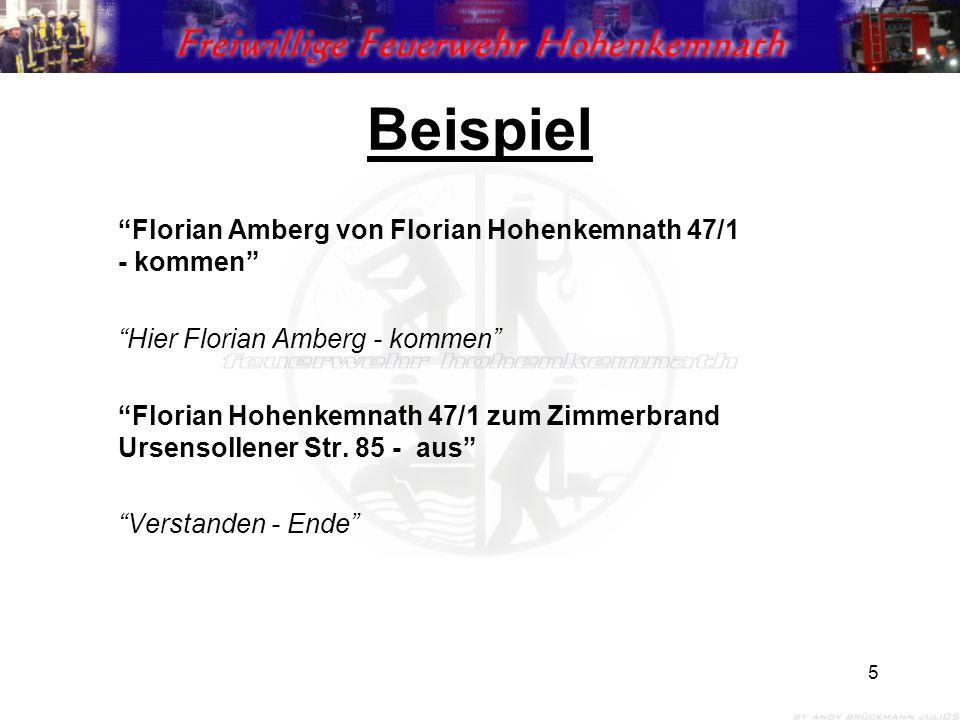 """5 Beispiel """"Florian Amberg von Florian Hohenkemnath 47/1 - kommen"""" """"Hier Florian Amberg - kommen"""" """"Florian Hohenkemnath 47/1 zum Zimmerbrand Ursensoll"""